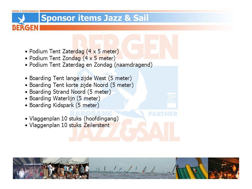 • Wisseltrofee Challenge Cup (naamdragend) • Zeilstickers (200 stuks) • Strandvervoer aan- en afvoer boten • Jazz & Sail t-shirts medewerkers (250 stuks) • Captain's dinner/Sponsorborrel • Sampling FMCG, per dag/per product • Logovermelding drankbonnen Sponsor items Jazz & Sail