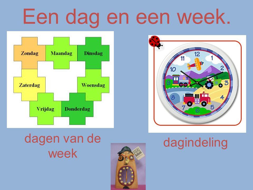 Een dag en een week. dagen van de week dagindeling