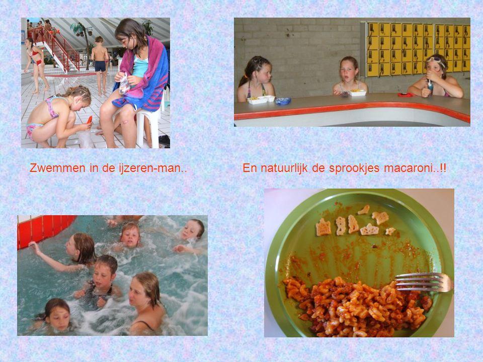 Zwemmen in de ijzeren-man.. En natuurlijk de sprookjes macaroni..!!