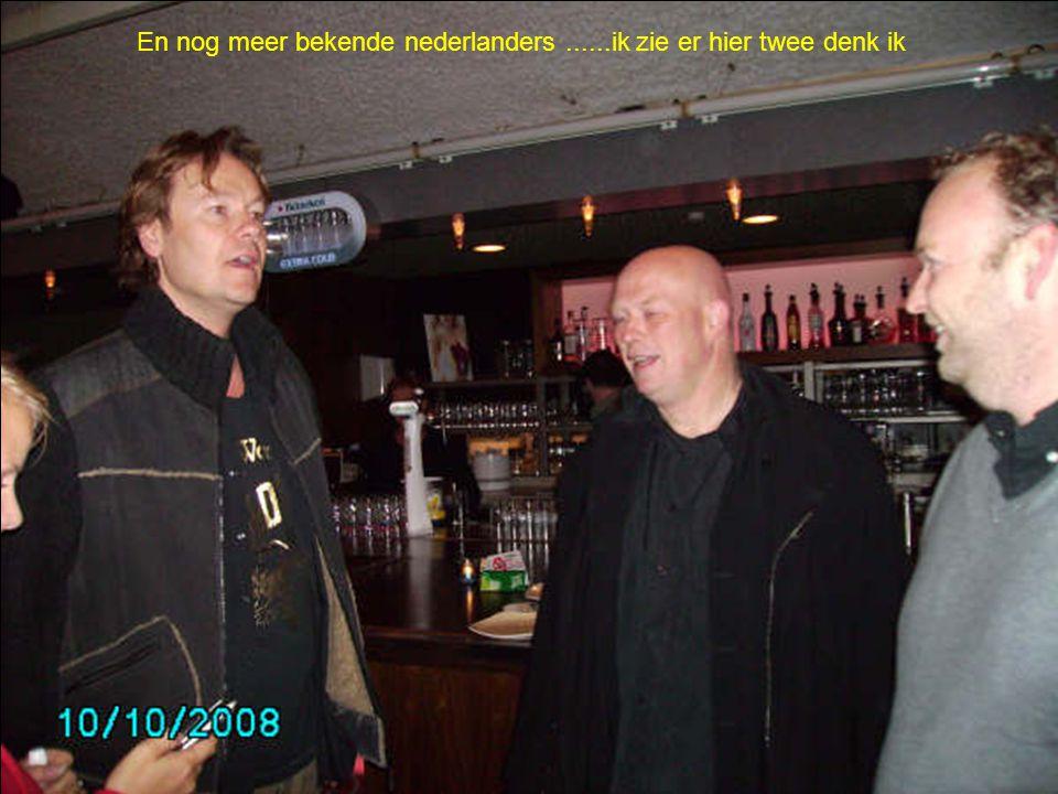 En nog meer bekende nederlanders......ik zie er hier twee denk ik