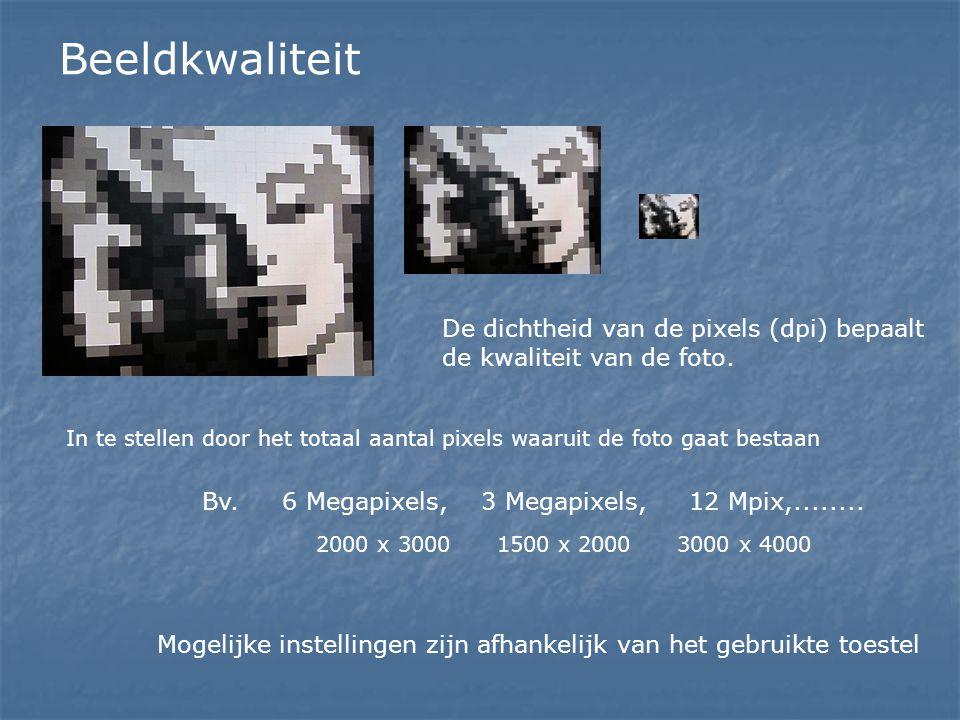 Beeldkwaliteit De dichtheid van de pixels (dpi) bepaalt de kwaliteit van de foto. In te stellen door het totaal aantal pixels waaruit de foto gaat bes