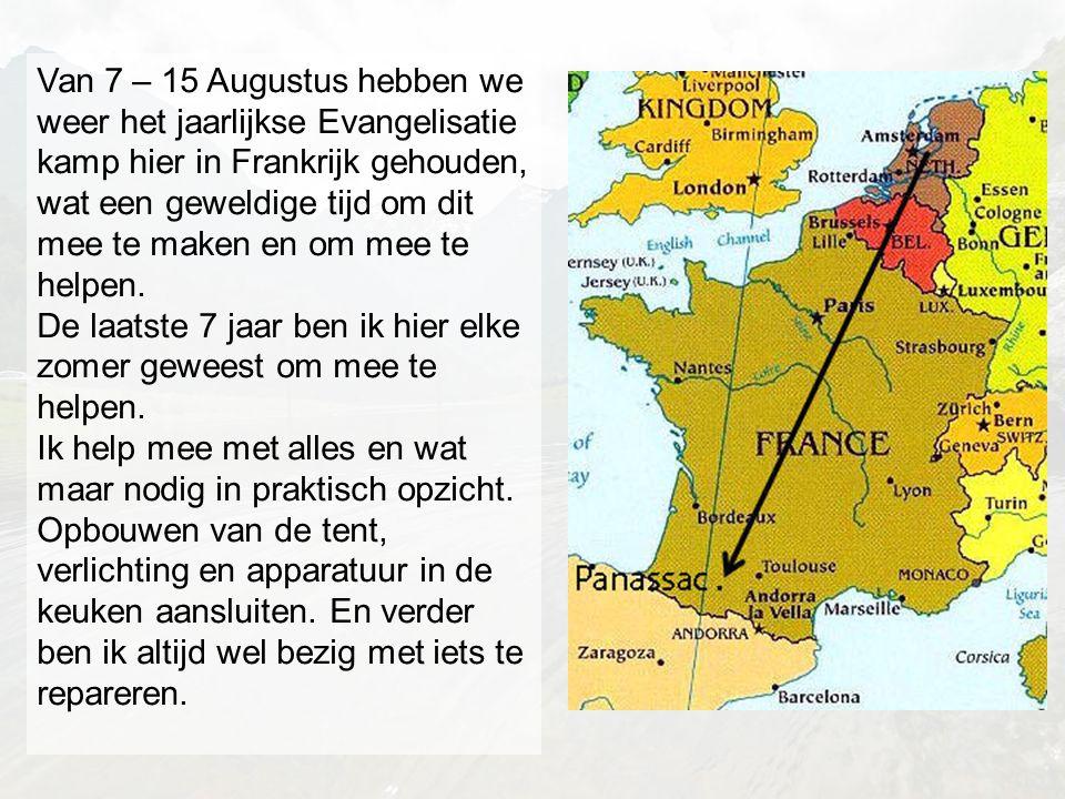 Van 7 – 15 Augustus hebben we weer het jaarlijkse Evangelisatie kamp hier in Frankrijk gehouden, wat een geweldige tijd om dit mee te maken en om mee te helpen.