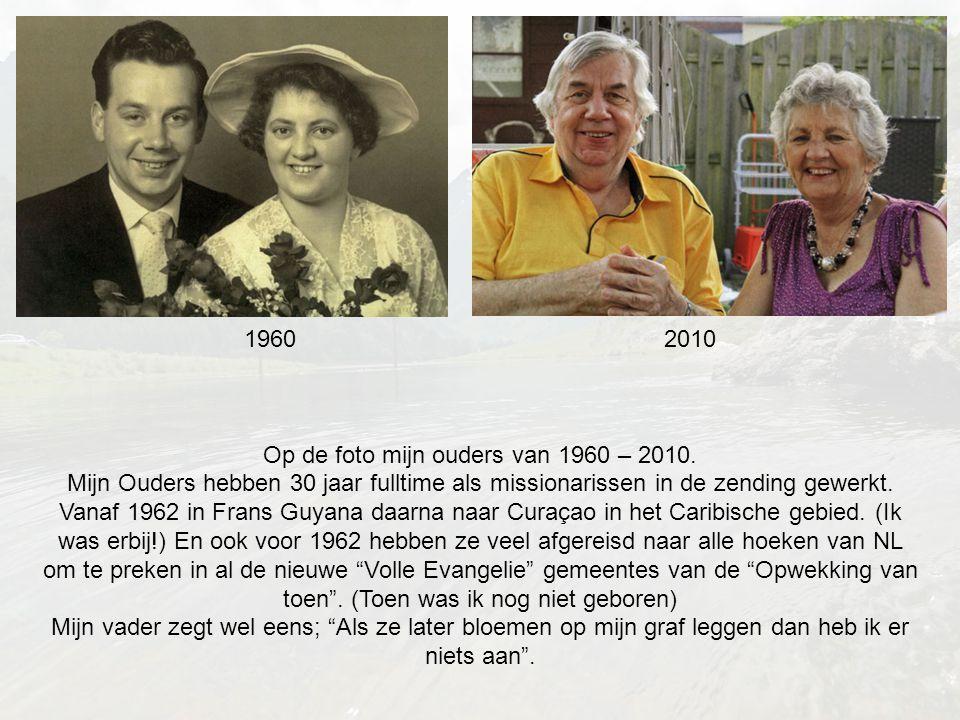 1960 2010 Op de foto mijn ouders van 1960 – 2010.