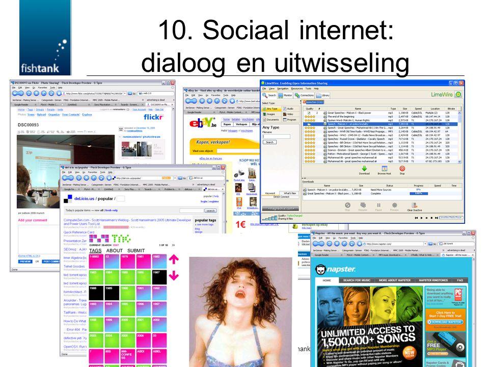 © remi.maddens@fisthank.be 10. Sociaal internet: dialoog en uitwisseling