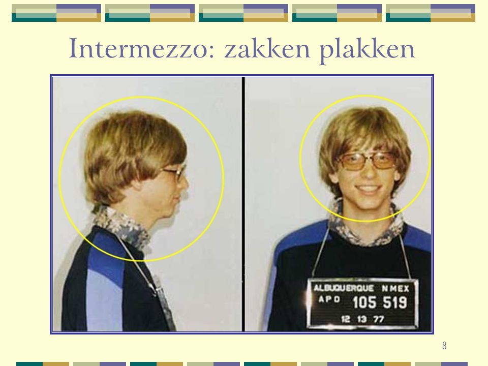 8 Intermezzo: zakken plakken