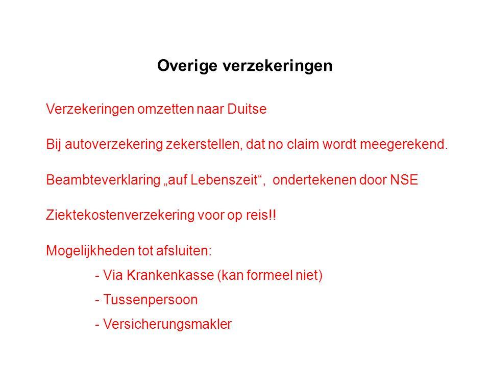 Overige verzekeringen Verzekeringen omzetten naar Duitse Bij autoverzekering zekerstellen, dat no claim wordt meegerekend.
