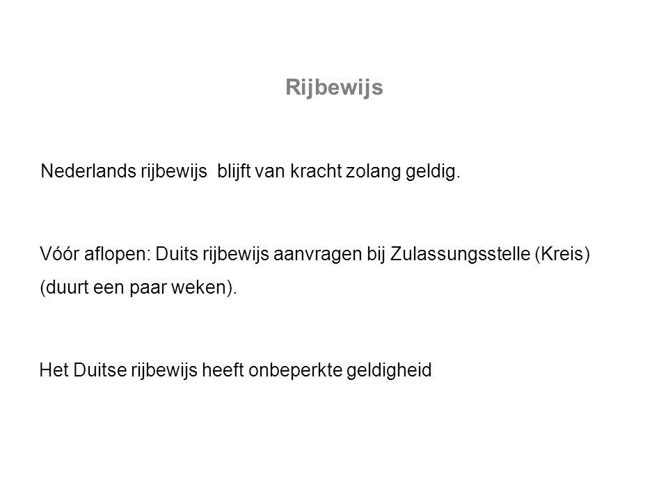 Rijbewijs Nederlands rijbewijs blijft van kracht zolang geldig.