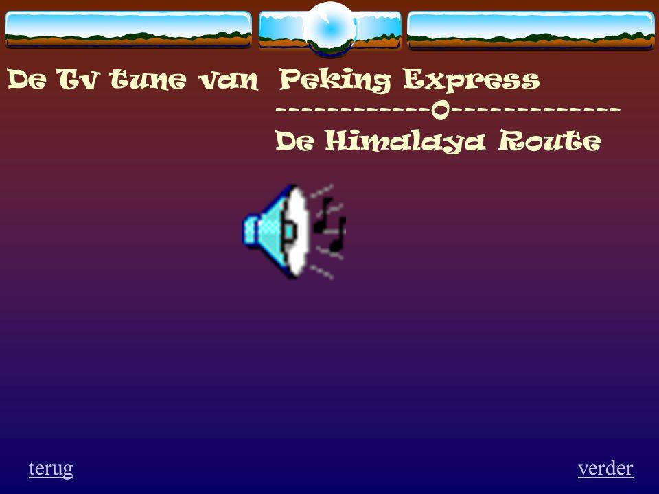 De Tv tune van Peking Express ------------0------------- De Himalaya Route verderterug