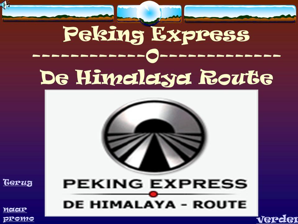 Peking Express ------------0------------- De Himalaya Route verder Terug naar promo