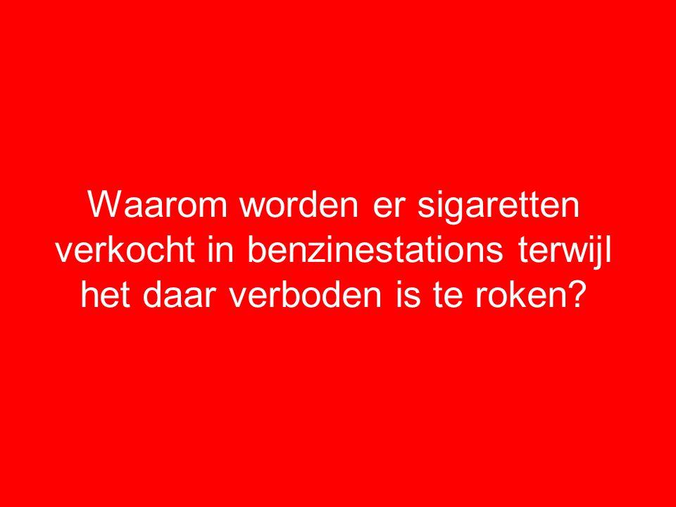 Waarom worden er sigaretten verkocht in benzinestations terwijl het daar verboden is te roken?