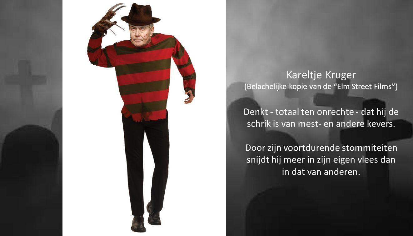 """Kareltje Kruger (Belachelijke kopie van de """"Elm Street Films"""") Denkt - totaal ten onrechte - dat hij de schrik is van mest- en andere kevers. Door zij"""