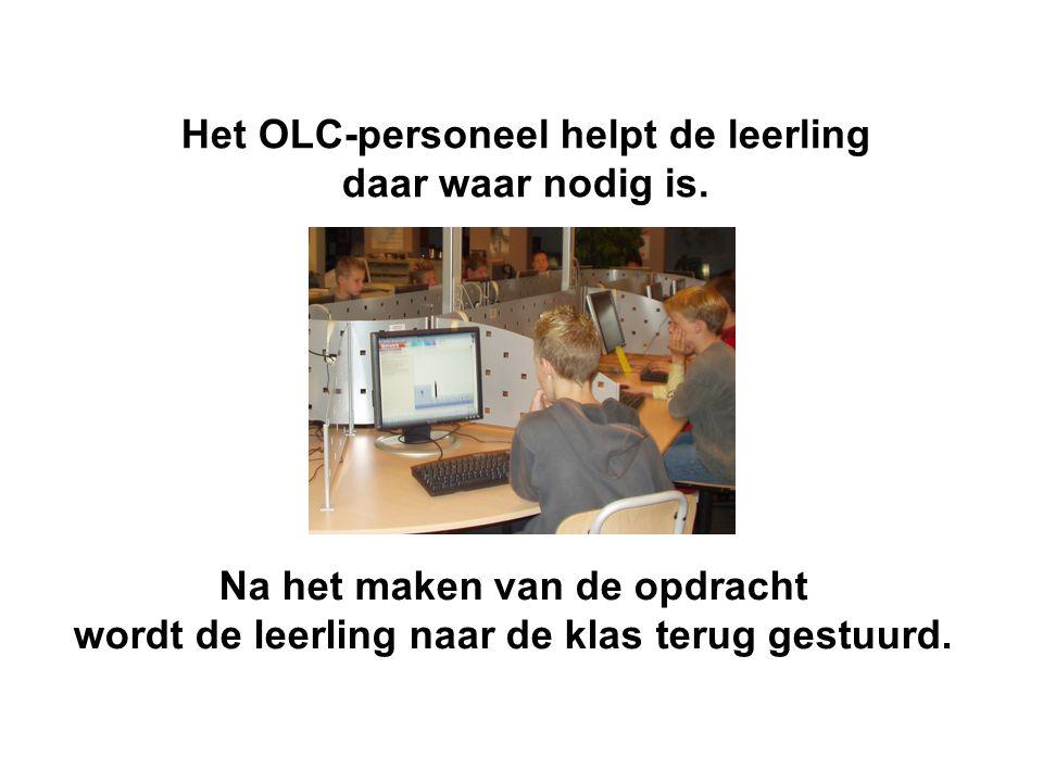 Het OLC-personeel controleert of gewerkt wordt aan de opdracht d.m.v. een meekijkprogramma: