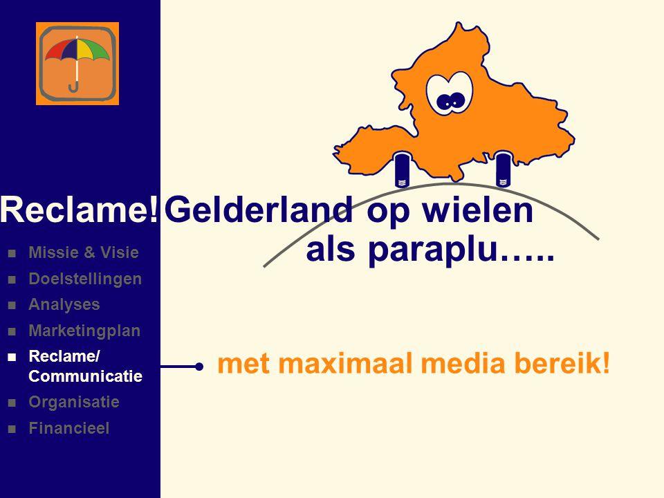 Gelderland op wielenReclame.als paraplu….. met maximaal media bereik.