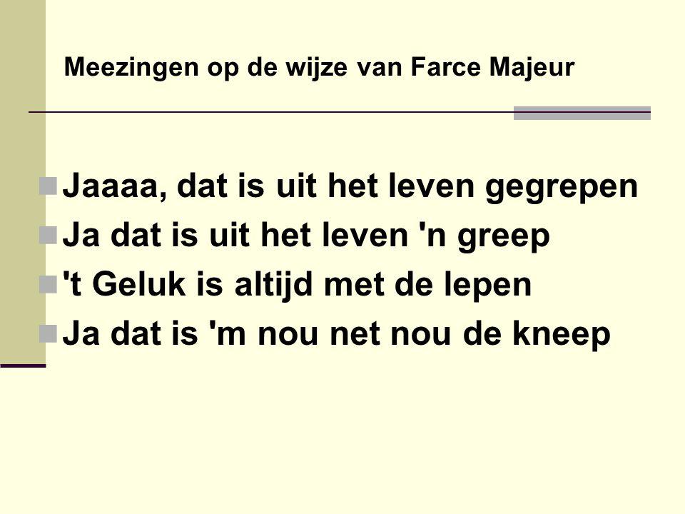  De zoon, ook Kees van Gool  Die had n klein cafétje  t Heette « Buitenlust »  Maar t was geen goed ideetje Jaaaa….