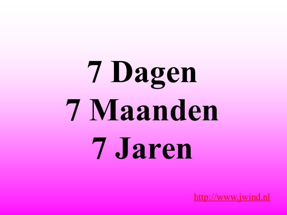 7 Dagen 7 Maanden 7 Jaren http://www.jwind.nl