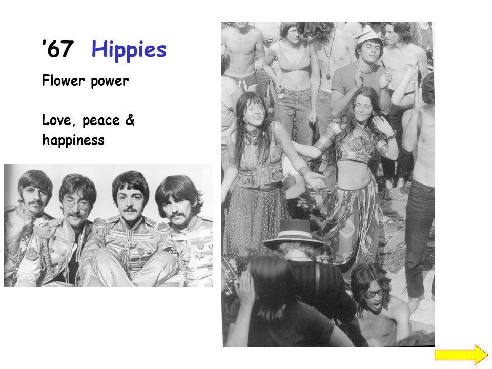 '67Hippies Flower power Love, peace & happiness