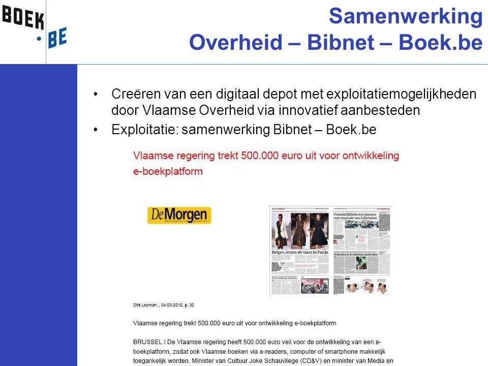 •Creëren van een digitaal depot met exploitatiemogelijkheden door Vlaamse Overheid via innovatief aanbesteden •Exploitatie: samenwerking Bibnet – Boek