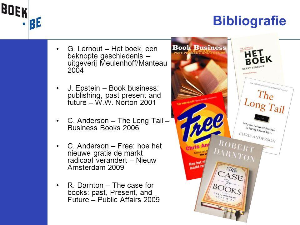 •G. Lernout – Het boek, een beknopte geschiedenis – uitgeverij Meulenhoff/Manteau 2004 •J. Epstein – Book business: publishing, past present and futur