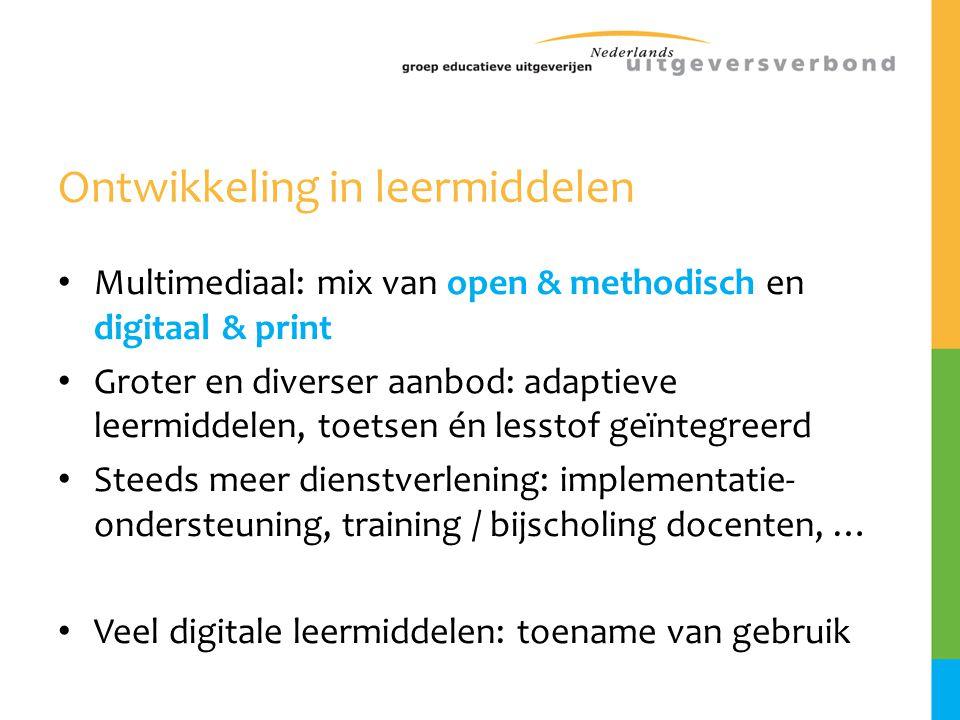 Ontwikkeling in leermiddelen • Multimediaal: mix van open & methodisch en digitaal & print • Groter en diverser aanbod: adaptieve leermiddelen, toetse