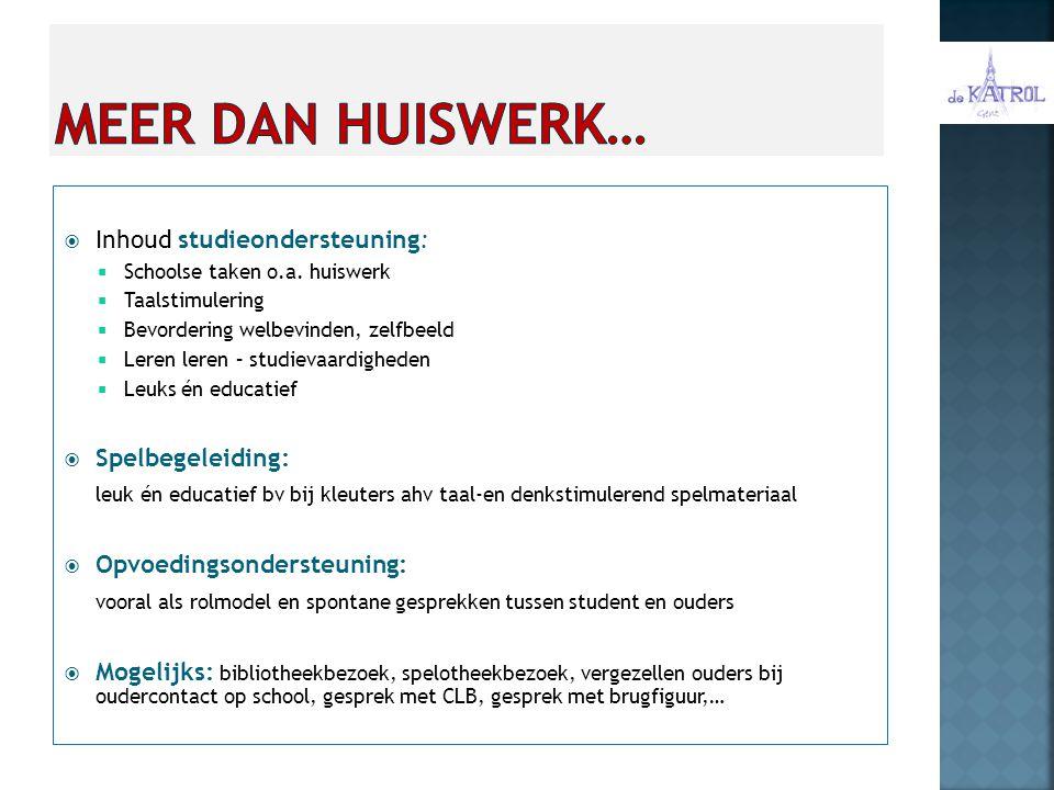  Inhoud studieondersteuning:  Schoolse taken o.a.