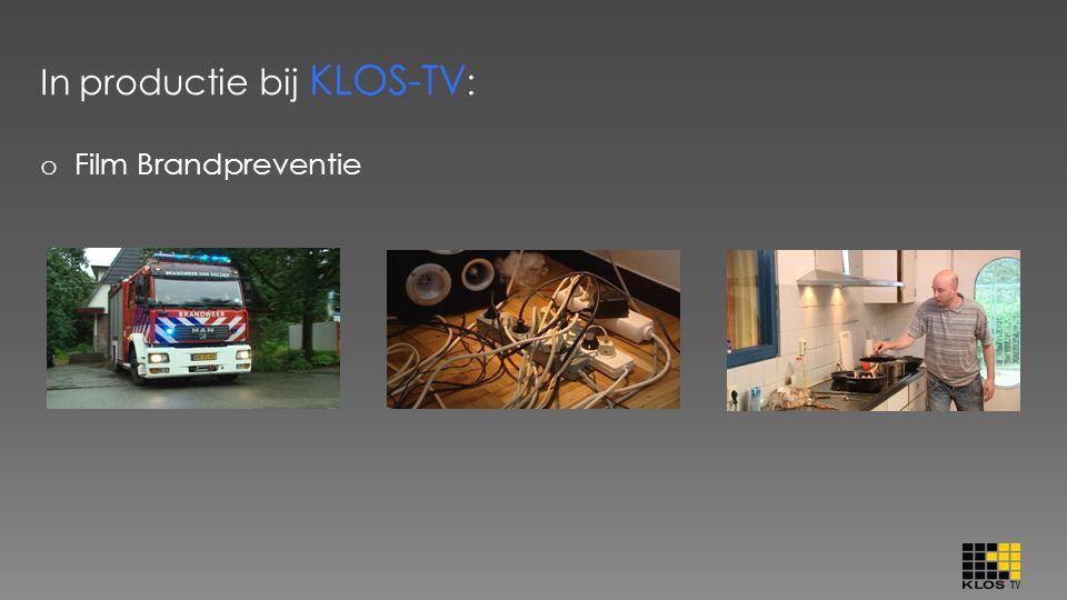In productie bij KLOS-TV : o Film Brandpreventie