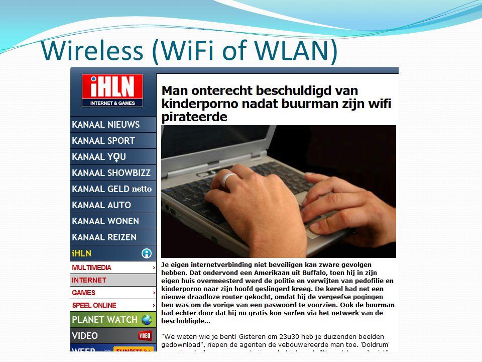 Wireless (WiFi of WLAN)