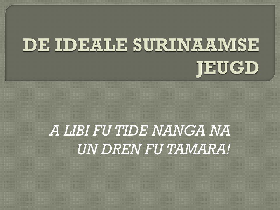 A LIBI FU TIDE NANGA NA UN DREN FU TAMARA!