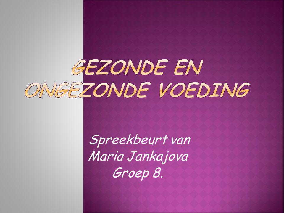 Spreekbeurt van Maria Jankajova Groep 8.