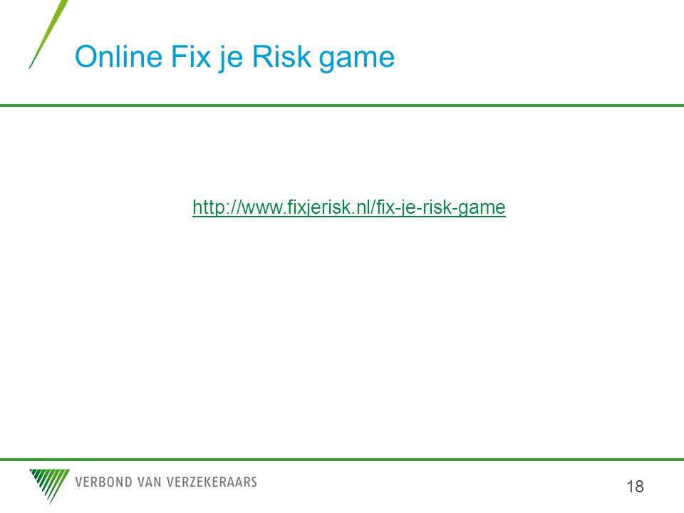 Online Fix je Risk game 18 http://www.fixjerisk.nl/fix-je-risk-game