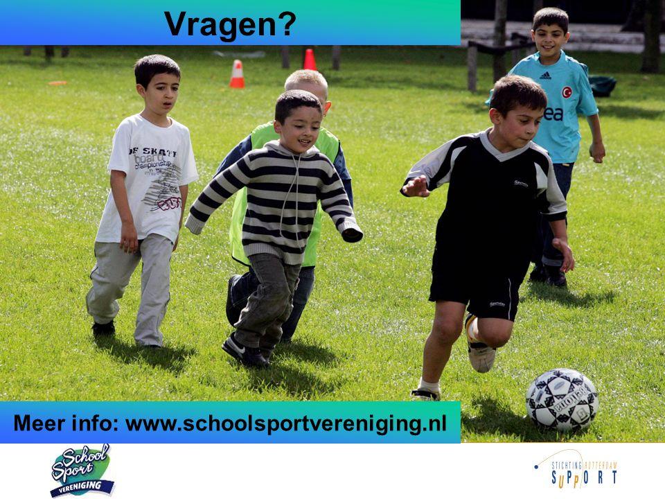 Vragen? Meer info: www.schoolsportvereniging.nl