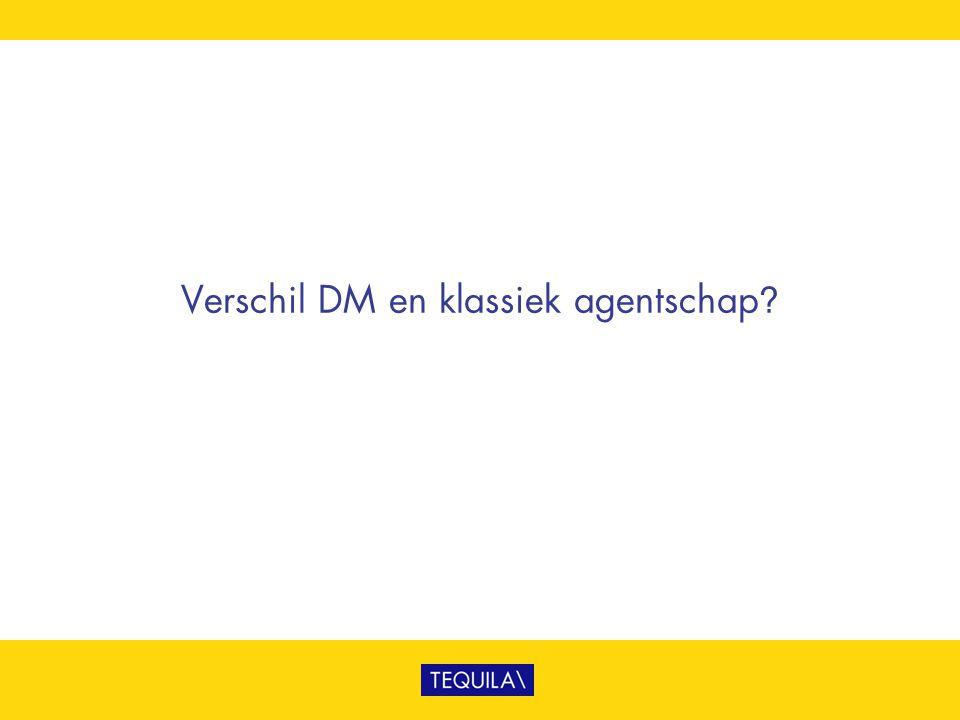 Verschil DM en klassiek agentschap?