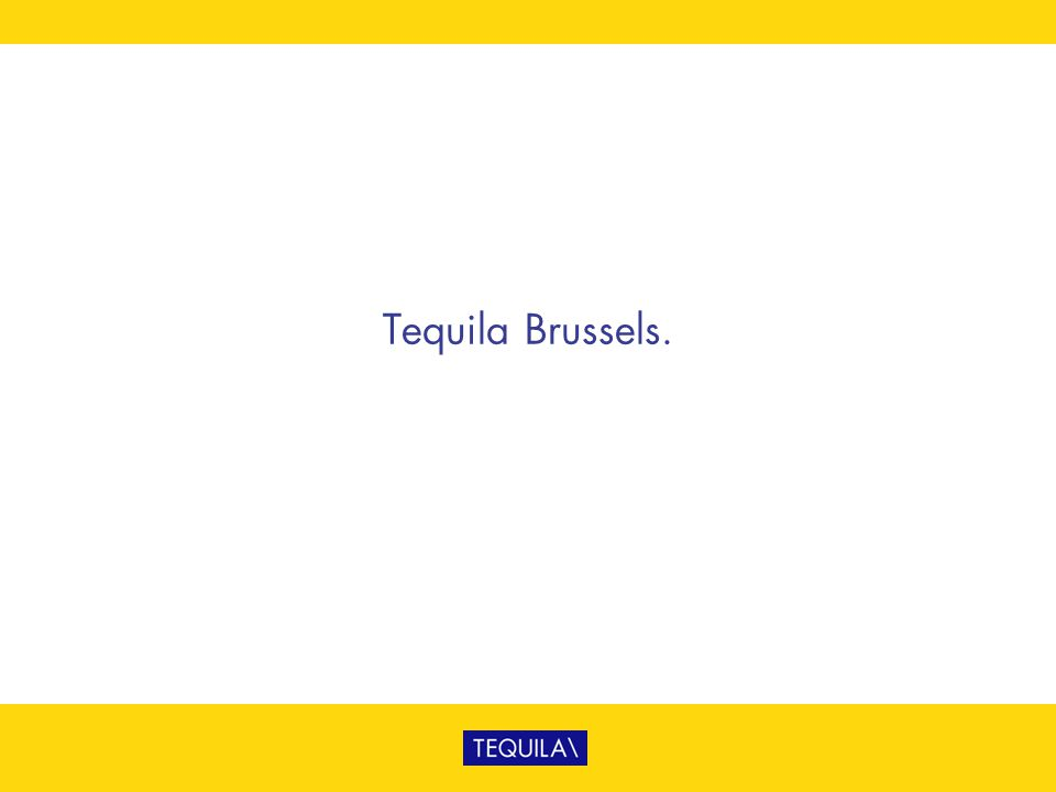 Tequila Brussels.