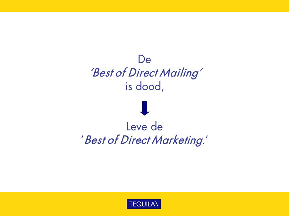 De 'Best of Direct Mailing' is dood, Leve de 'Best of Direct Marketing.'