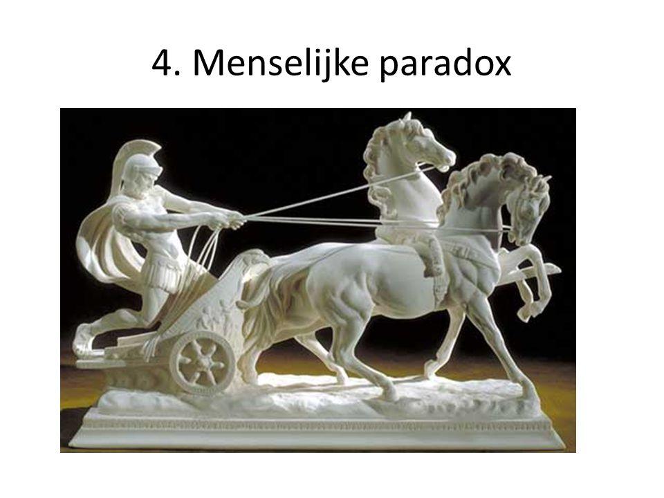 4. Menselijke paradox