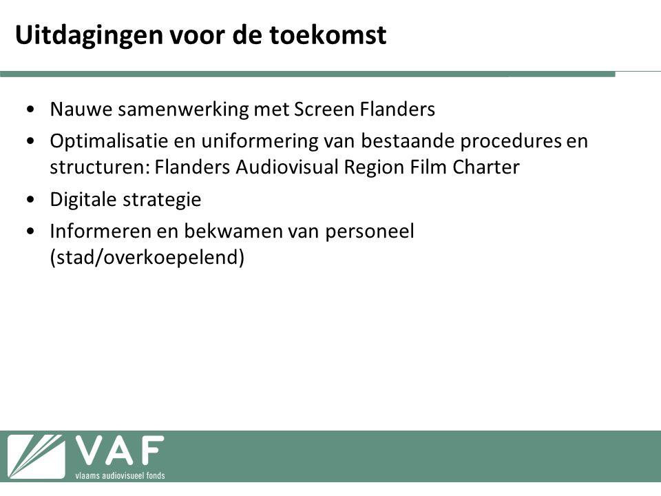 Uitdagingen voor de toekomst •Nauwe samenwerking met Screen Flanders •Optimalisatie en uniformering van bestaande procedures en structuren: Flanders Audiovisual Region Film Charter •Digitale strategie •Informeren en bekwamen van personeel (stad/overkoepelend)