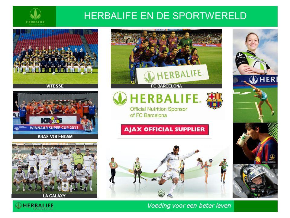 Voeding voor een beter leven HERBALIFE EN DE SPORTWERELD VITESSE KRAS VOLENDAM LA GALAXY FC BARCELONA