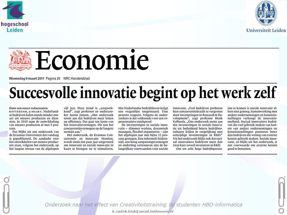06 - 54.21.29.36 Creëren, mijn Passie! b.zadok.blok@umail.leidenuniv.nl Onderzoek naar het effect van Creativiteitstraining bij studenten HBO-informatica
