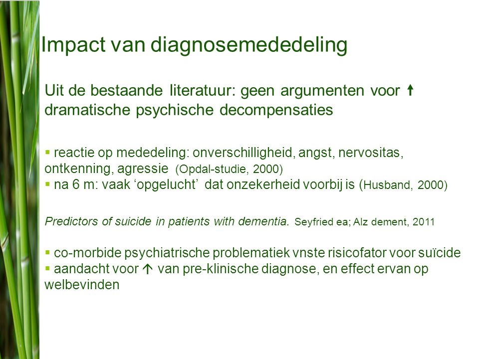 juni 2012 lieve lemey Psychologisch standpunt  heel wat patiënten blijken wél te weten ….
