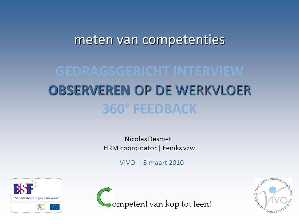 360° feedback: WAT IK leidinggevende medewerkers collega's cliënten klanten 90° 180° 270° 360°