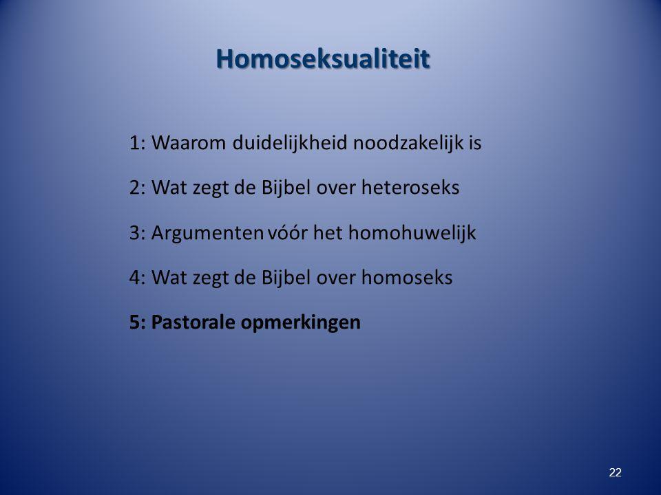 Homoseksualiteit 1: Waarom duidelijkheid noodzakelijk is 2: Wat zegt de Bijbel over heteroseks 3: Argumenten vóór het homohuwelijk 4: Wat zegt de Bijb