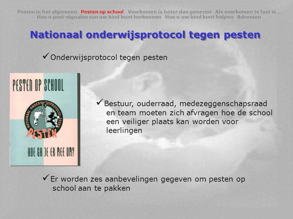 Nationaal onderwijsprotocol tegen pesten  Onderwijsprotocol tegen pesten  Bestuur, ouderraad, medezeggenschapsraad en team moeten zich afvragen hoe