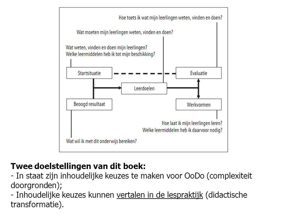 Twee doelstellingen van dit boek: - In staat zijn inhoudelijke keuzes te maken voor OoDo (complexiteit doorgronden); - Inhoudelijke keuzes kunnen vert