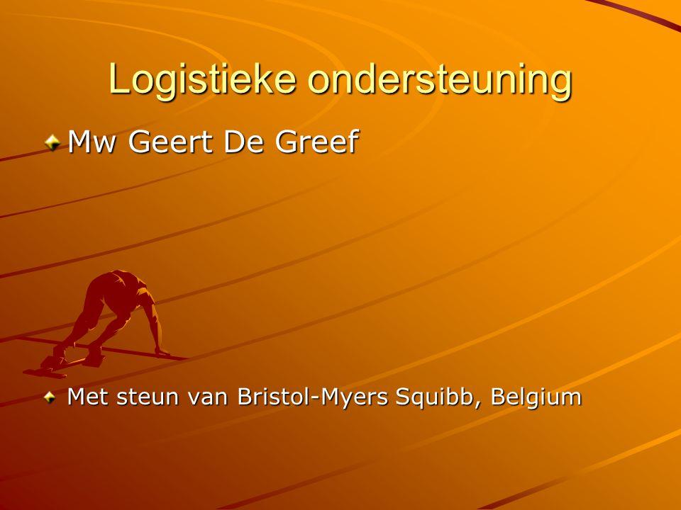 Logistieke ondersteuning Mw Geert De Greef Met steun van Bristol-Myers Squibb, Belgium