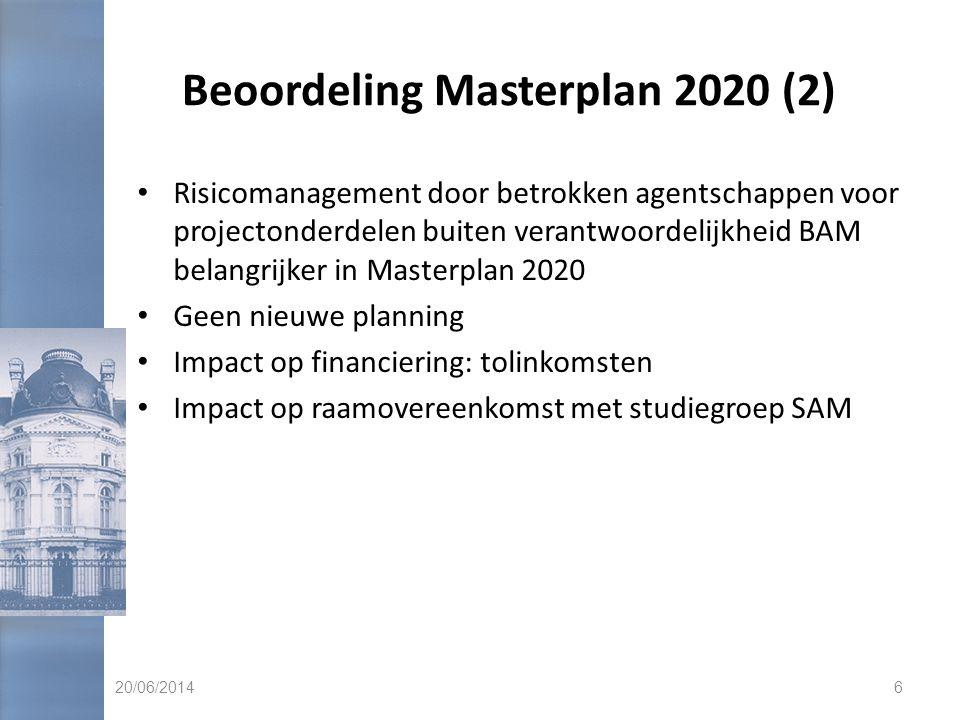 Beoordeling Masterplan 2020 (2) • Risicomanagement door betrokken agentschappen voor projectonderdelen buiten verantwoordelijkheid BAM belangrijker in