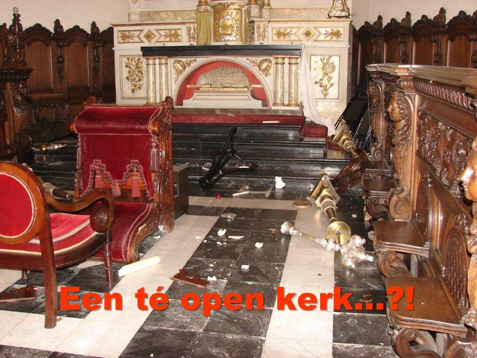 Een té open kerk…?!