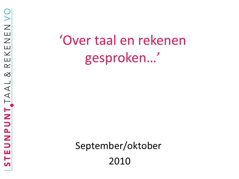 'Over taal en rekenen gesproken…' September/oktober 2010