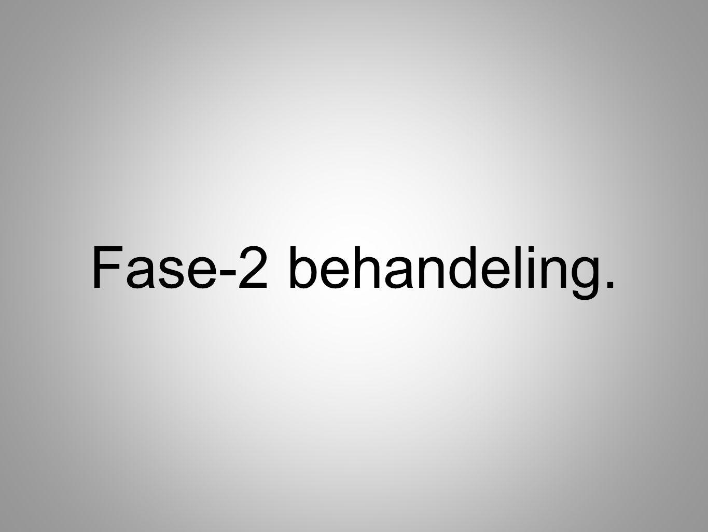 Fase-2 behandeling.