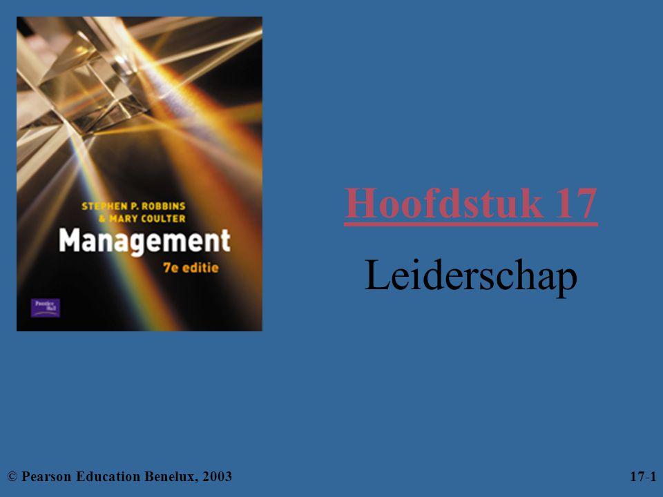 Leerdoelen Je moet het volgende kunnen: –uitleggen wat het verschil tussen managers en leiders is; –de theorieën over de persoonskenmerken en het gedrag van leiders beschrijven; –het contingentiemodel van Fiedler toelichten; –de verschillen tussen het model van Hersey en Blanchard en participerend leidinggeven benoemen; –een samenvatting van het pad-doelmodel geven; © Pearson Education Benelux, 200317-2