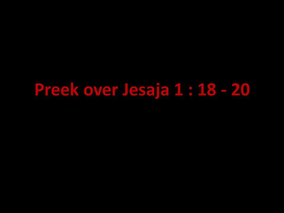 Preek over Jesaja 1 : 18 - 20