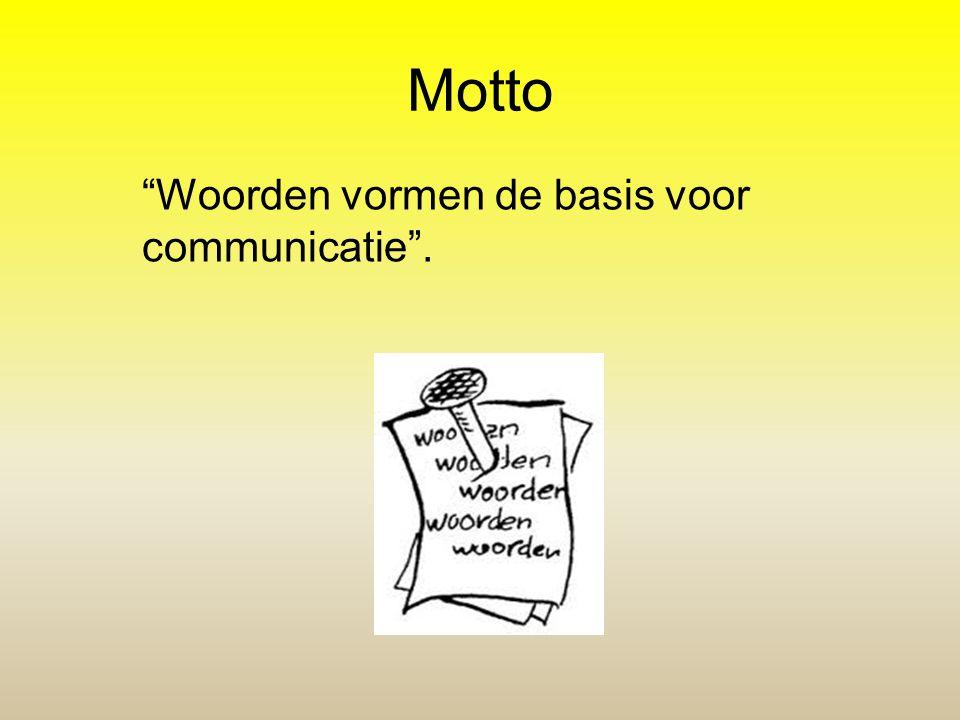 """Motto """"Woorden vormen de basis voor communicatie""""."""